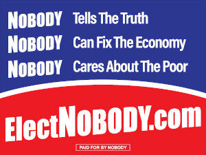 Elect Nobody Sign, Side 2